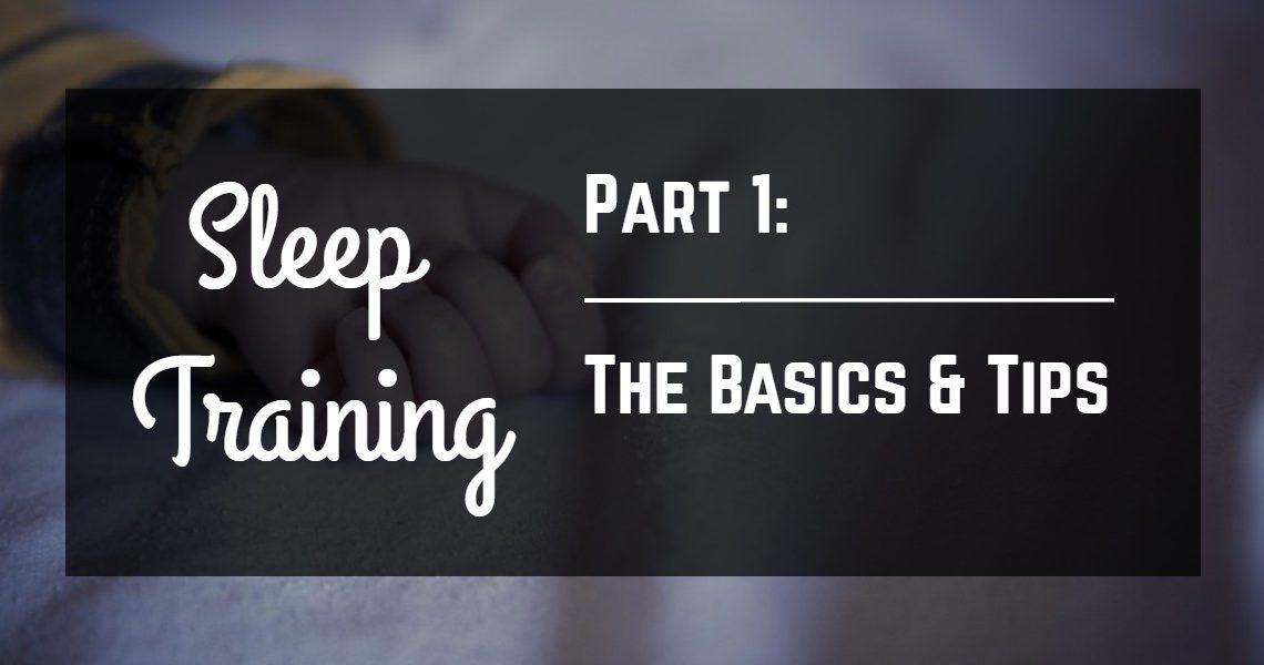 Sleep Training: The Basics